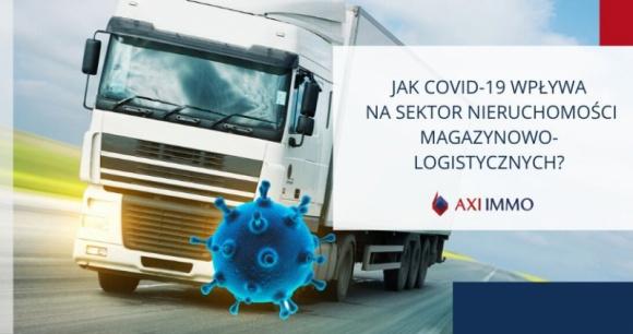 Jak Covid-19 wpływa na sektor nieruchomości magazynowo-logistycznych?